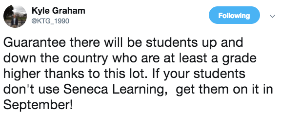 Guarantee there will be students up and down the country who are at least a grade higher thanks to this lot. If your students don't use Seneca Learning, get them on it in September! - Kyle Graham  - Teacher